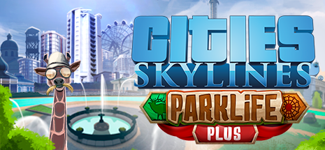 Cities_Skylines_Parklife_Plus