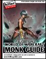 WoW Monk Guide (Mists of Pandaria)