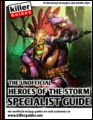 Heroes of the Storm Specialist Guide